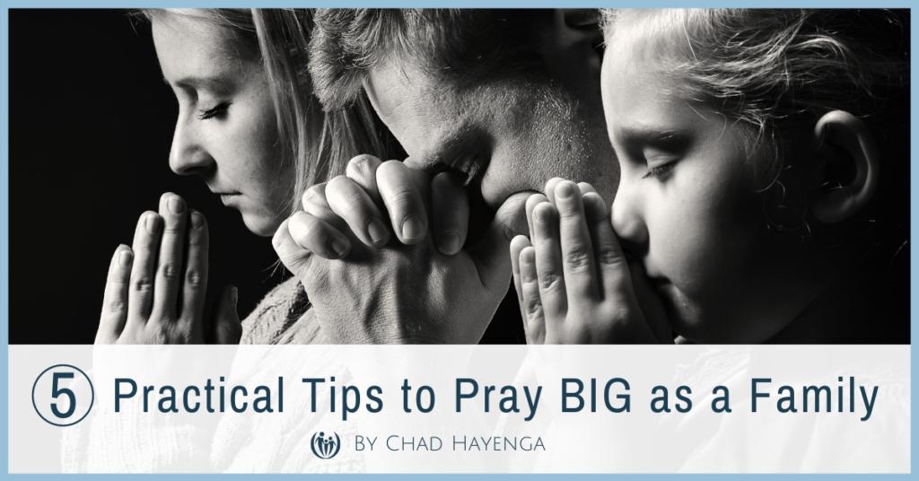 pray big prayers