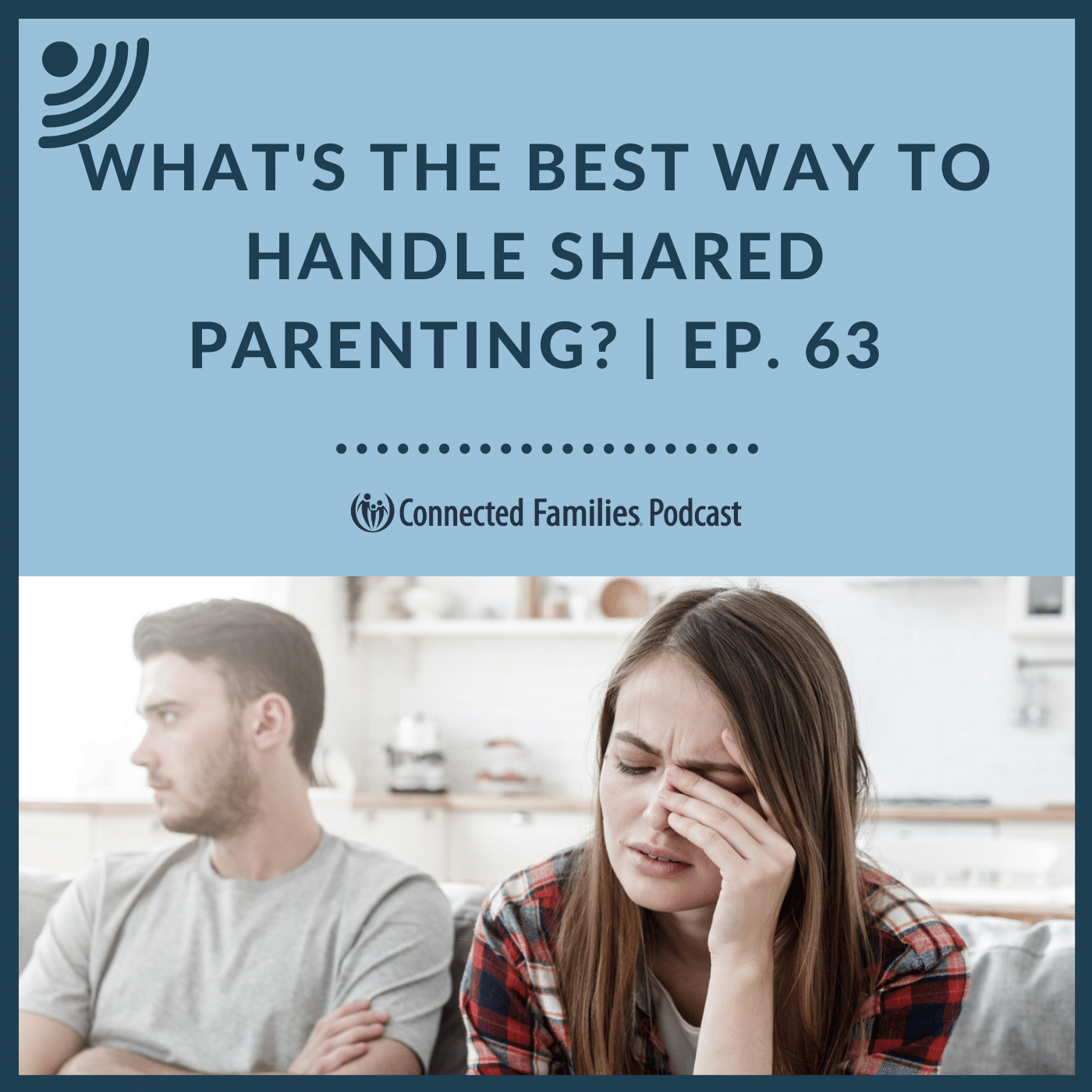 What's the Best Way to Handle Shared Parenting?